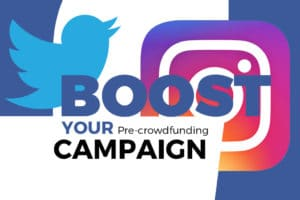 6 Easy Ways To Boost Your Pre-crowdfunding Campaign Using Social Media