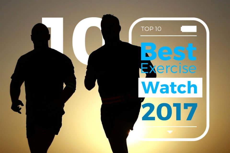 best-exercise-watch-2017-top-10-activity-fitness-watches