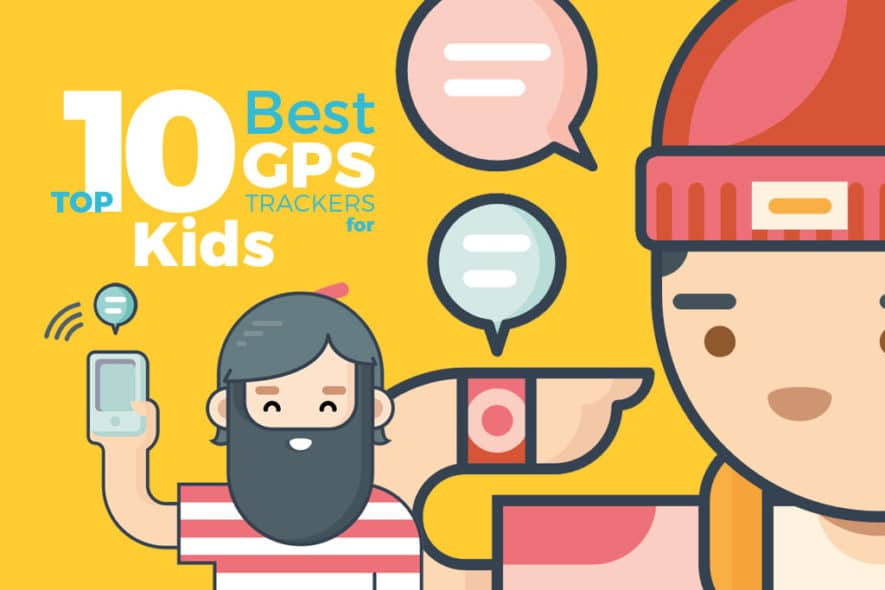 Top 10 Most Intuitive GPS Trackers For Kids