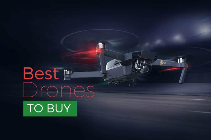 Best Drones to Buy 2017