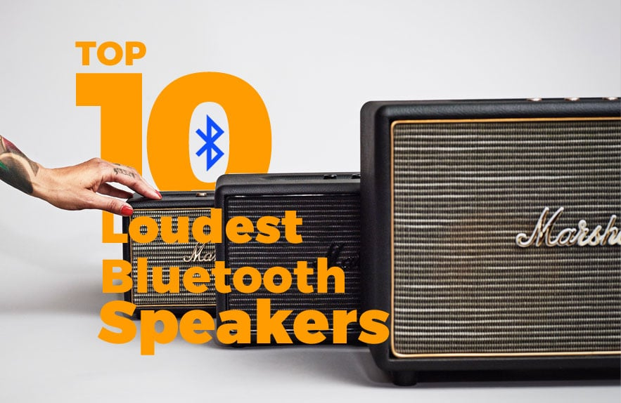 Loudest Bluetooth Speakers On The Market