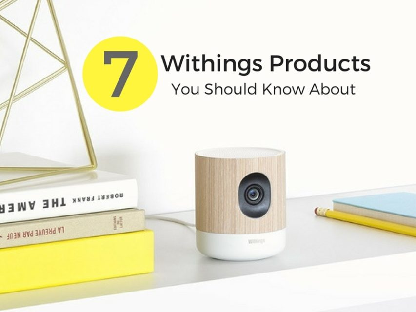Withings Smart Products for Smart People