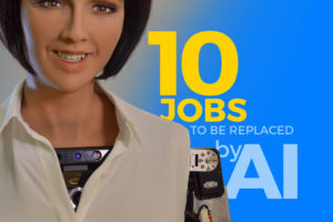 Ten Stunning Jobs that will be Replaced by Artificial Intelligence in the Next 10 Years