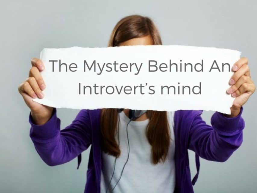 Mystery behind introverts mind