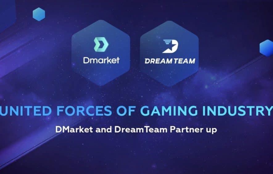 dmarket dreamteam partnership