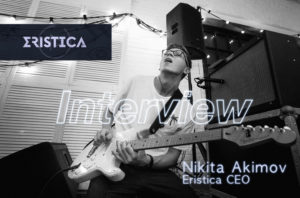 Eristica-CEO-Nikita-Akimov-interview