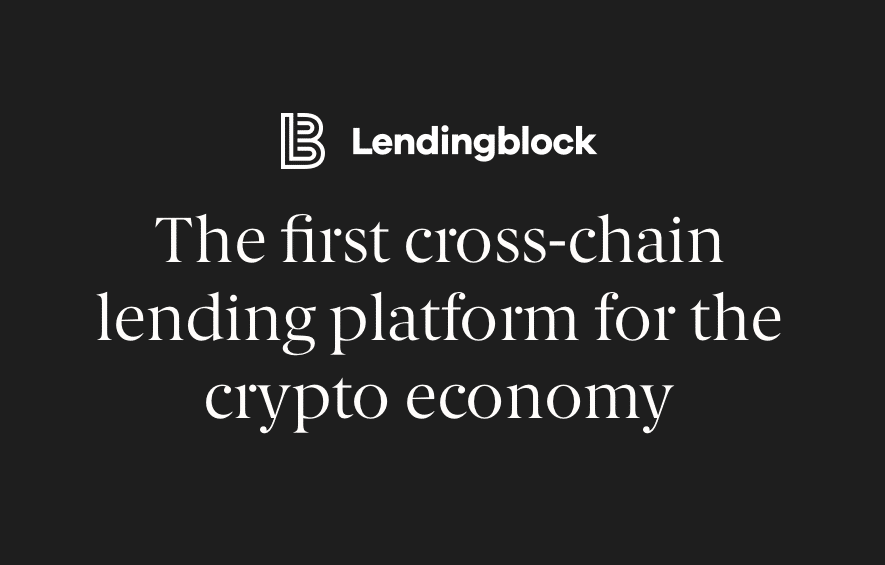 LendingBlock cross chain Lending Blockchain