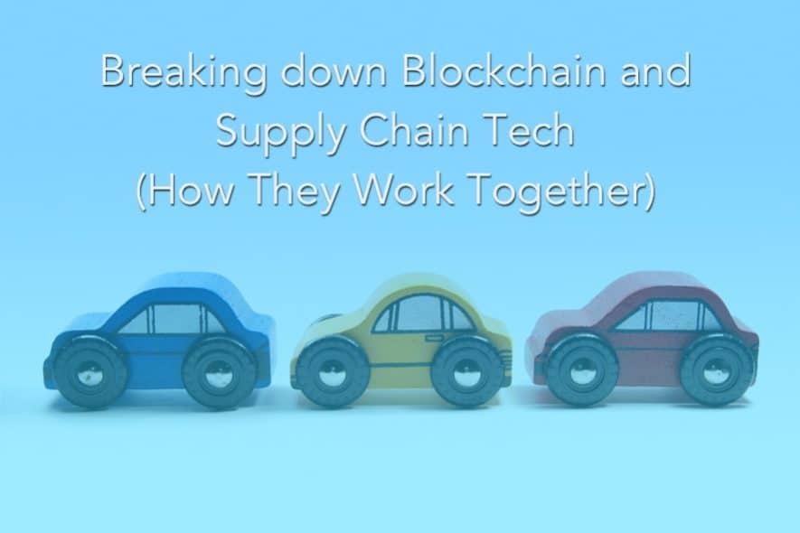 blockchain supply chain tech
