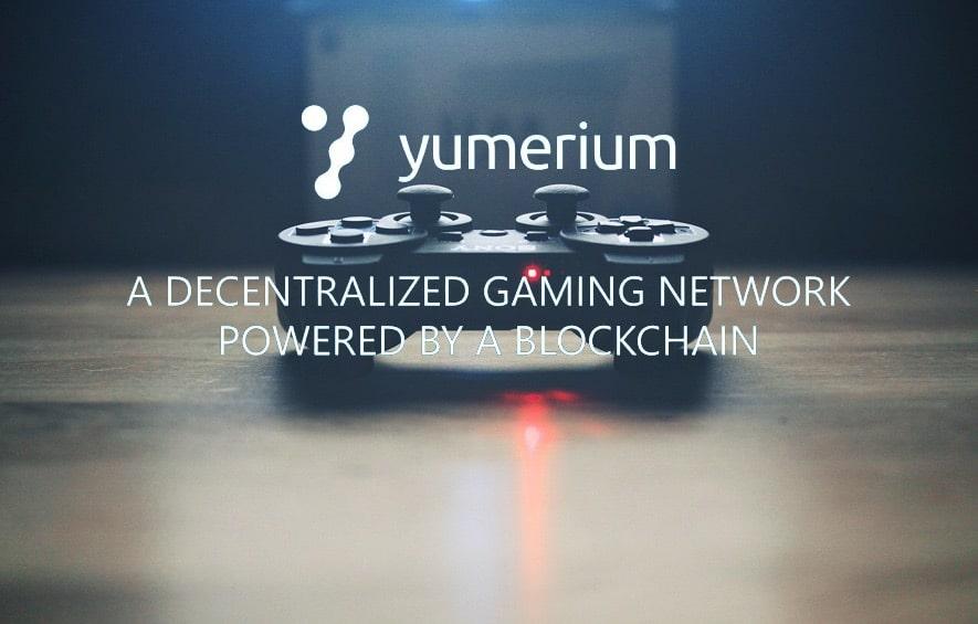 yumerium gaming network decentralized blockchain