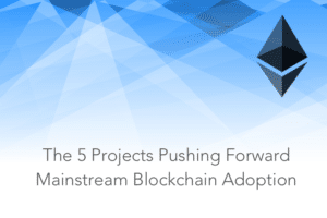 project mainstream blockchain adoption