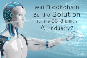 Blockchain Artificial Intelligence