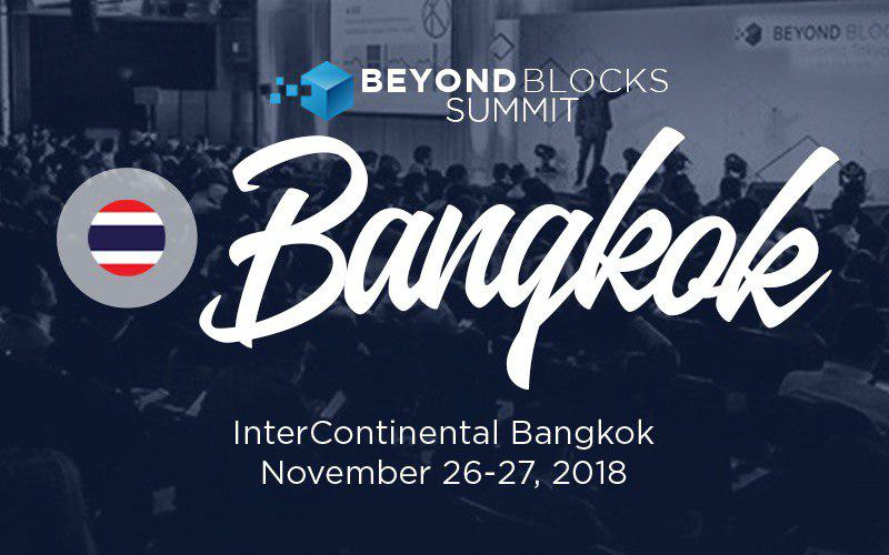 Beyond Blocks Bangkok Summit 2018 Highlights