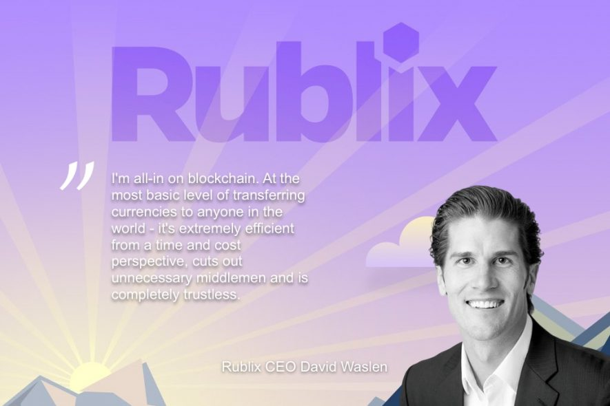 rublix-ceo-interview-david-waslen
